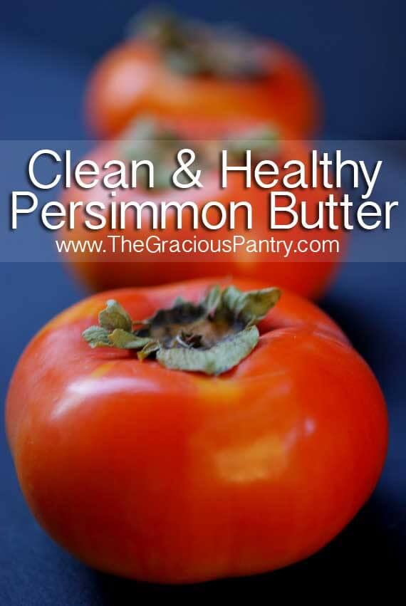 Clean Eating Persimmon Butter