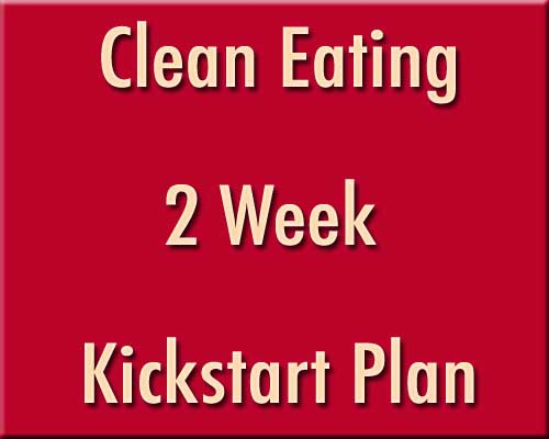 Clean Eating Kickstart Plan