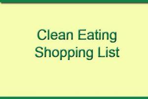 SHOPPING LIST CLEAN EATING