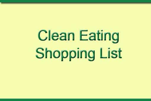 Clean Eating Shopping List