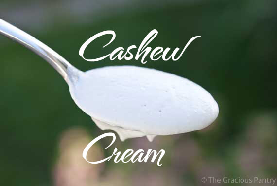 Clean Eating Cashew Cream