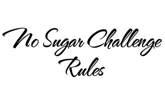 Rules For The No Sugar Challenge