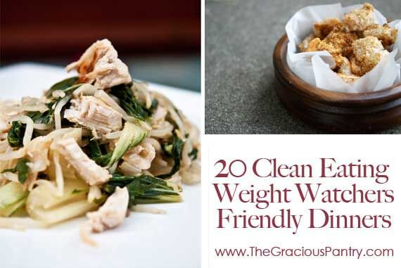 20 Clean Eating Weight Watcher's-Friendly Dinners By Point Value