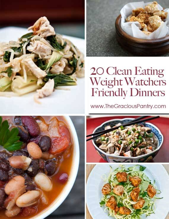 20 Clean Eating Weight Watcher's-Friendly Dinners