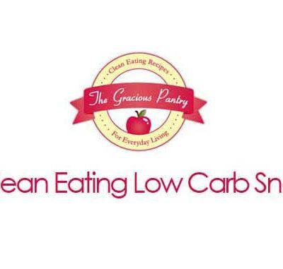 10 Clean Eating Low Carb Snacks