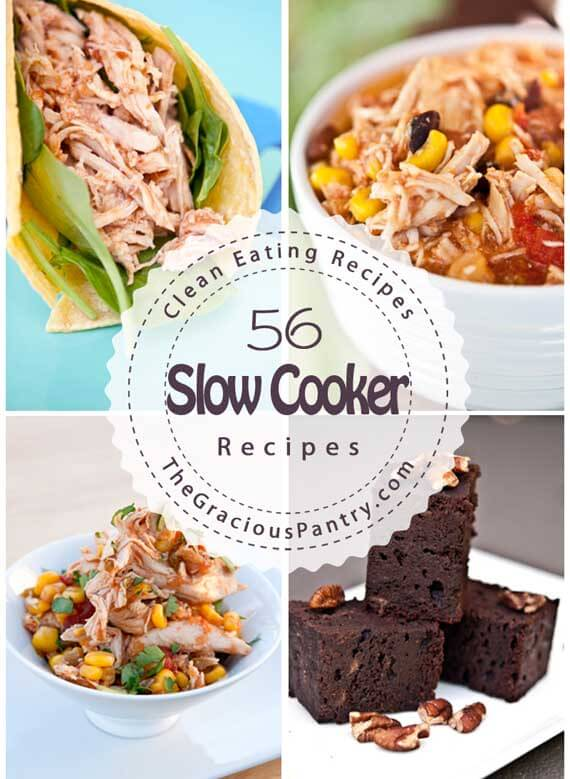 56 Days Of Clean Eating Slow Cooker Meals