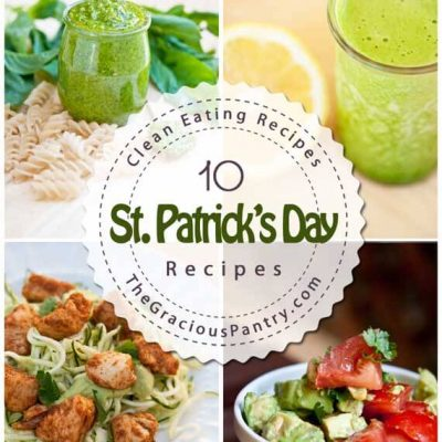 Clean Eating Green Meals For St. Patrick's Day