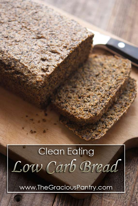 Clean Eating Low Carb Sandwich Bread