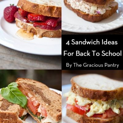 4 Clean Eating Classic Sandwiches For Back To School (Or Work!)