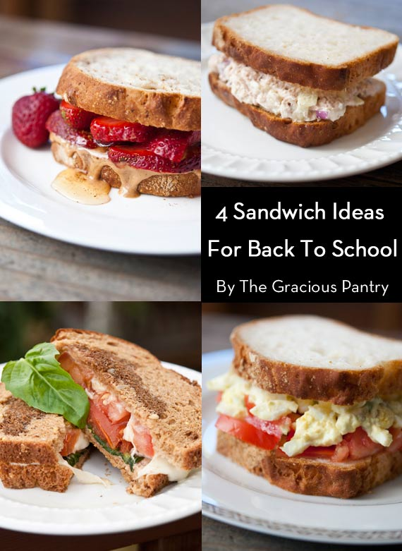4 Clean Eating Classic Sandwiches For Back To School (Or Work!). All four sandwiches are shown in a collage image.