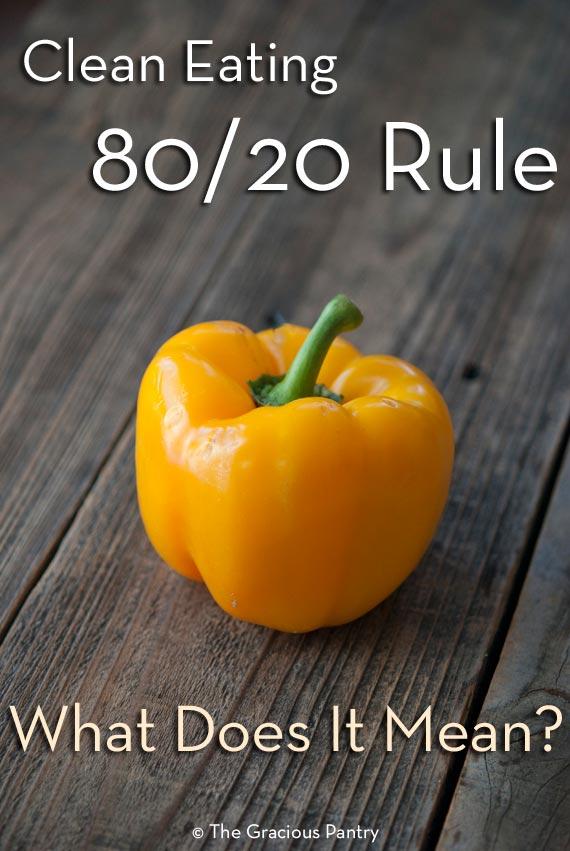 The Clean Eating 80/20 Rule
