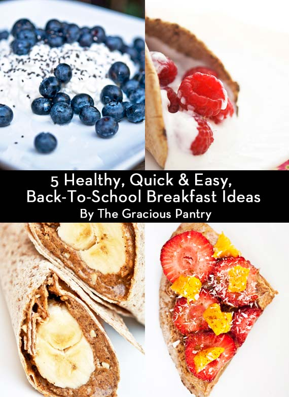 4 of 5 Clean Eating Ideas For Quick Back-To-School Breakfasts shown in one, pinnable image.