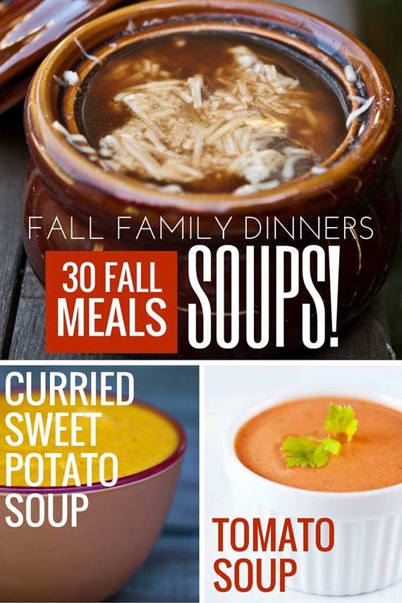 Three images of clean eating soup recipes from this list of 30 Clean Eating Fall Family Meals