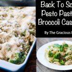 Clean Eating Pesto Pasta Broccoli Casserole