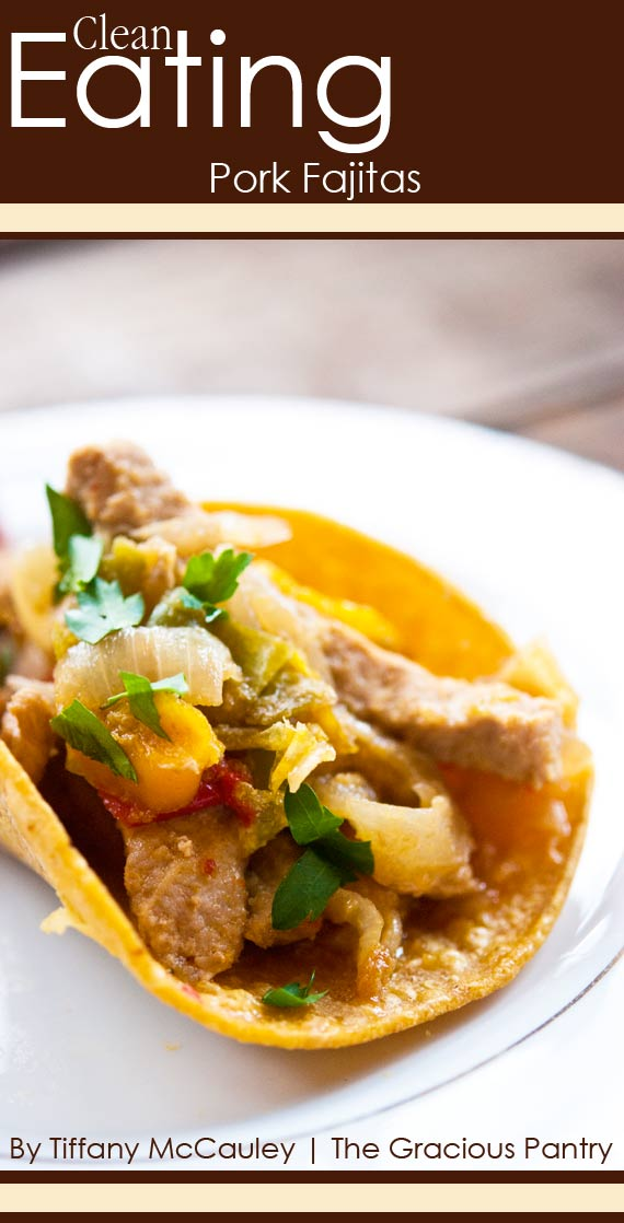 Clean Eating Pork Fajitas Recipe