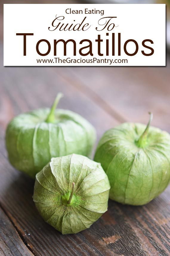 Your Guide To Tomatillos. This image shows three tomatillos grouped together with their skins still in tact. The lettering over the image makes it look more like a book cover.