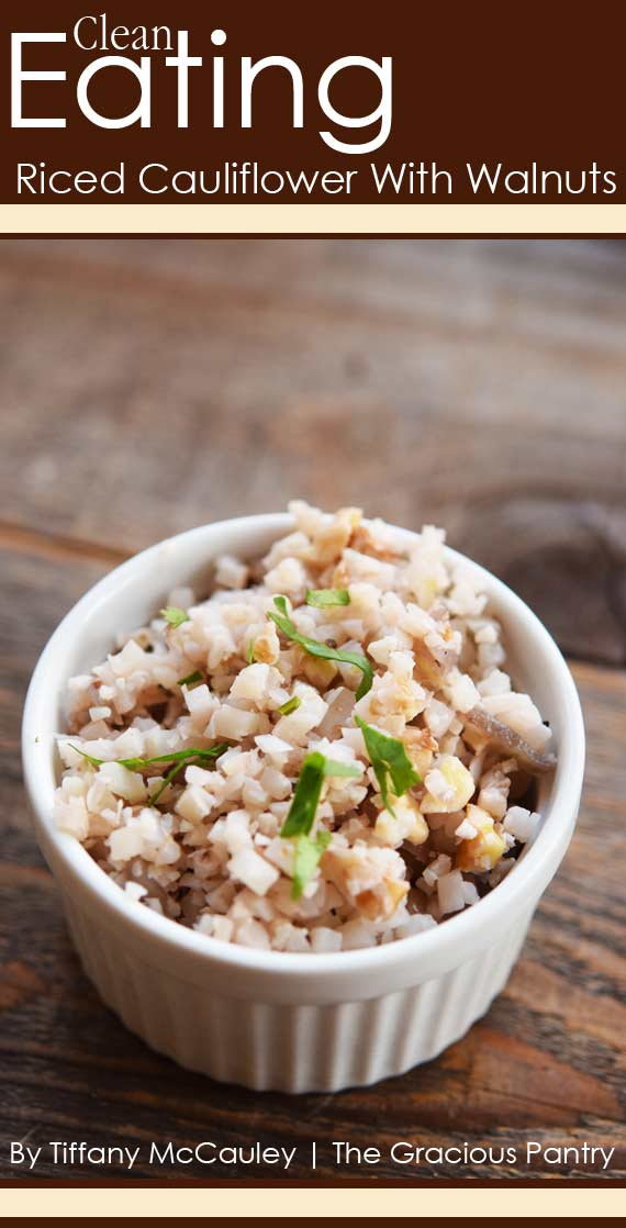 Clean Eating Riced Cauliflower With Walnuts Recipe