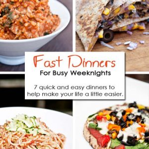 7 Clean Eating Fast And Easy Dinners For Busy Weeknights