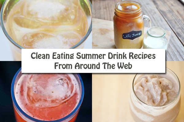 Clean Eating Thursday Recipe Linkup – Summer Drink Recipes