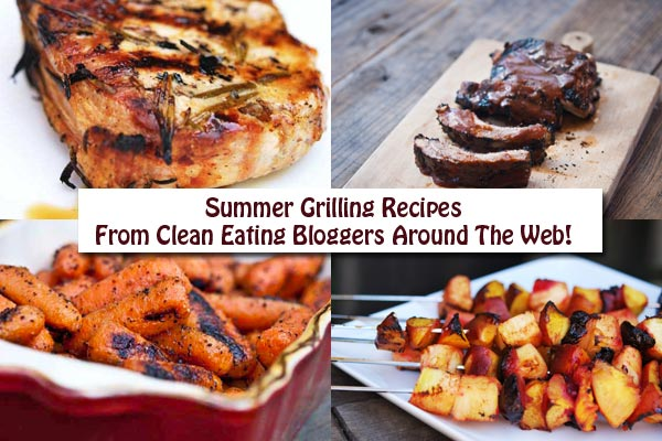 Clean Eating Thursday Recipe Linkup – Summer Grilling Recipes