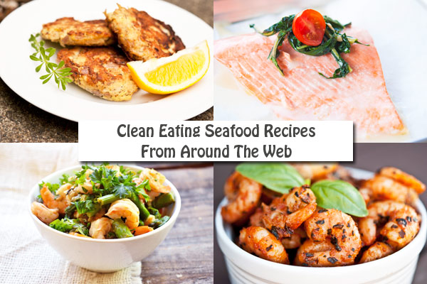 Clean Eating Thursday Recipe Linkup – Seafood Recipes