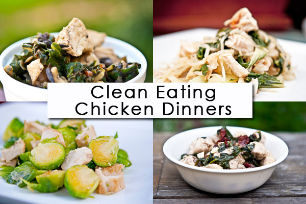 Clean Eating Thursday Recipe Linkup – Chicken Dinners
