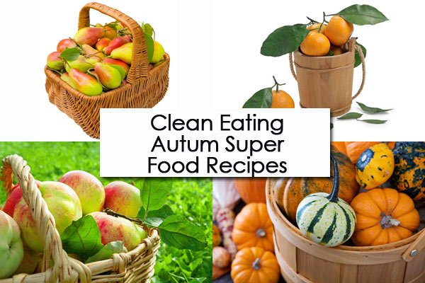 Clean Eating Thursday Recipe Linkup - Autumn Super Foods