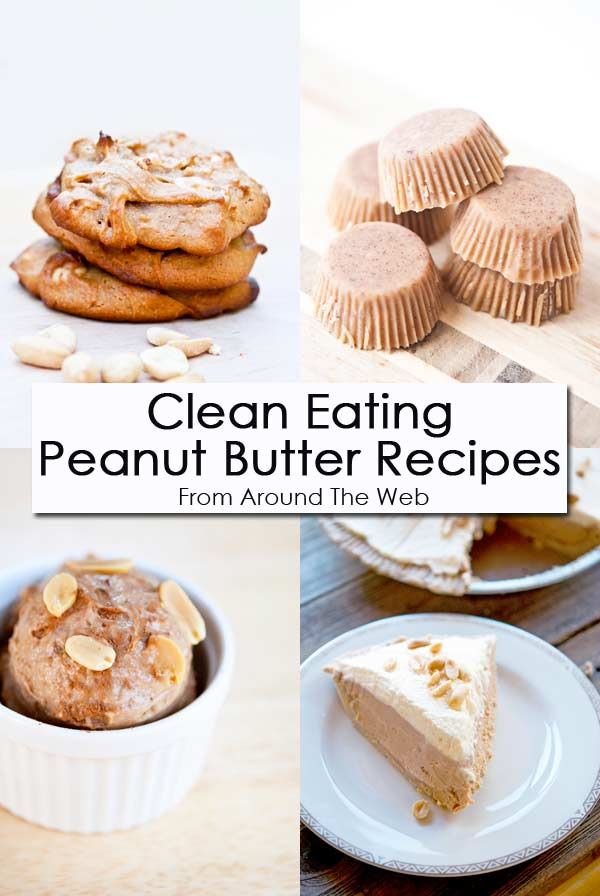 Clean Eating Thursday Recipe Linkup - Peanut Butter Recipes