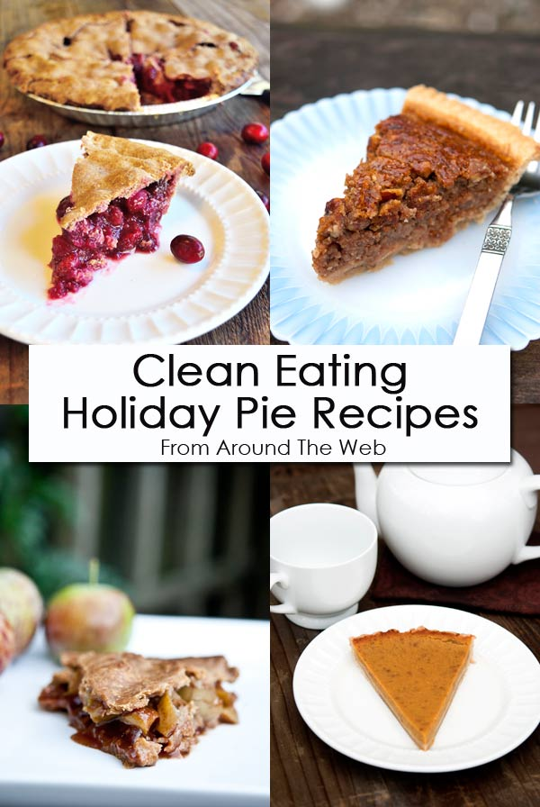 Clean Eating Thursday Recipe Linkup - Holiday Pie Recipes
