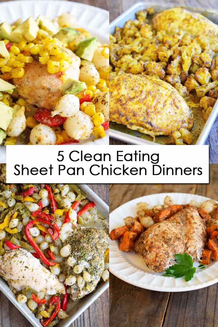 5 Four of five Clean Eating Chicken Sheet Pan Dinners shown in one image.