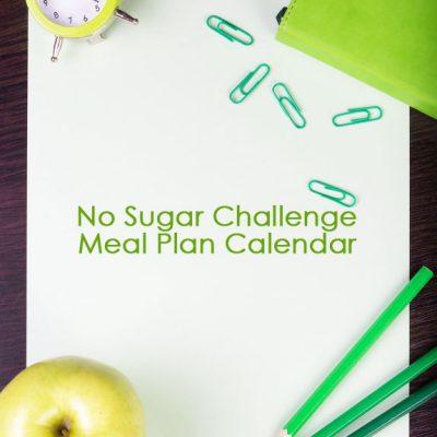 No Sugar Challenge Meal Plan Calendar