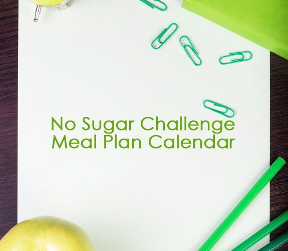 No Sugar Challenge Meal Plan Calendar
