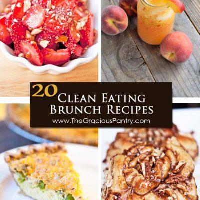 20 Clean Eating Spring Brunch Recipes