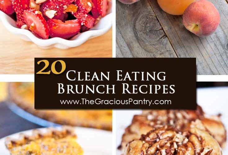 20 Clean Eating Spring Brunch Recipes