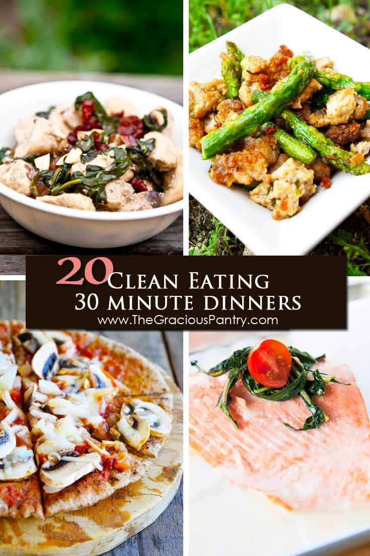 20 Clean Eating 30 Minute Dinner Recipes