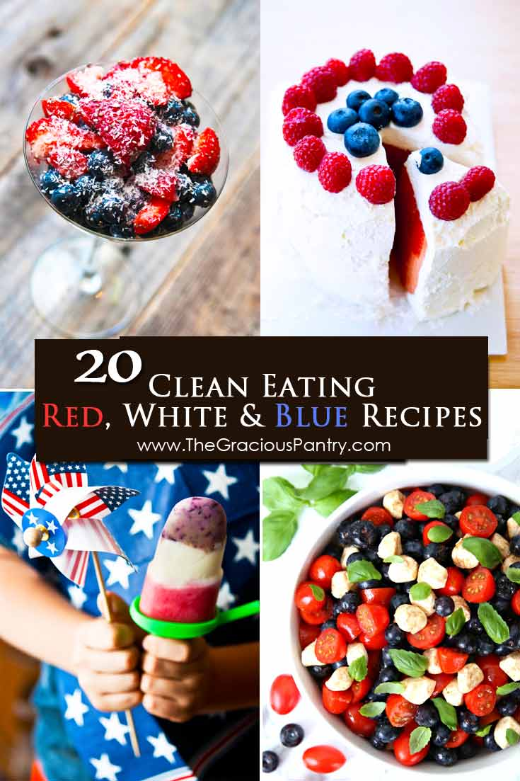 20 Clean Eating July 4th Recipes