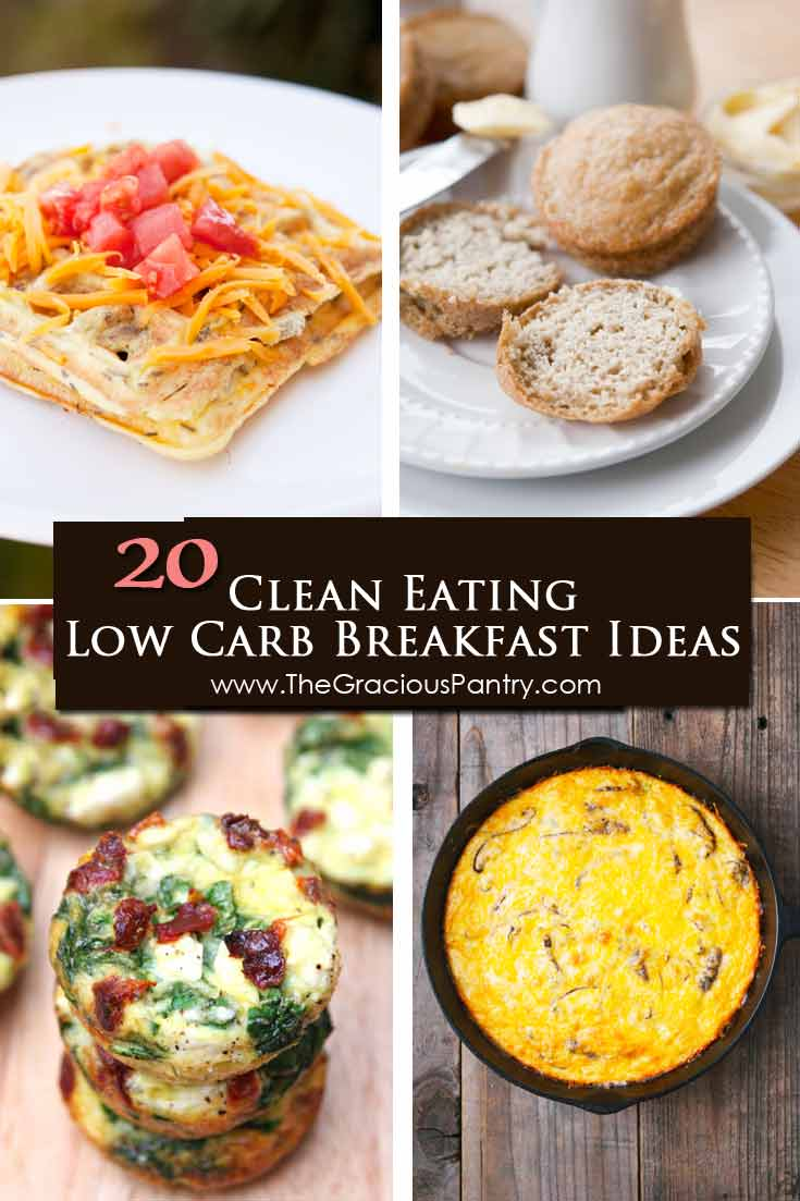 20 A collage of for recipe photos represent this roundup of 20 Clean Eating Low Carb Breakfast Ideas.