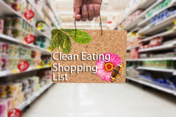 Lesson 3 - Creating A Clean Eating Shopping List