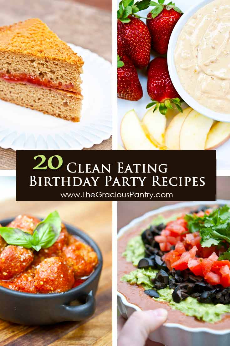 20 Clean Eating Birthday Party Recipes
