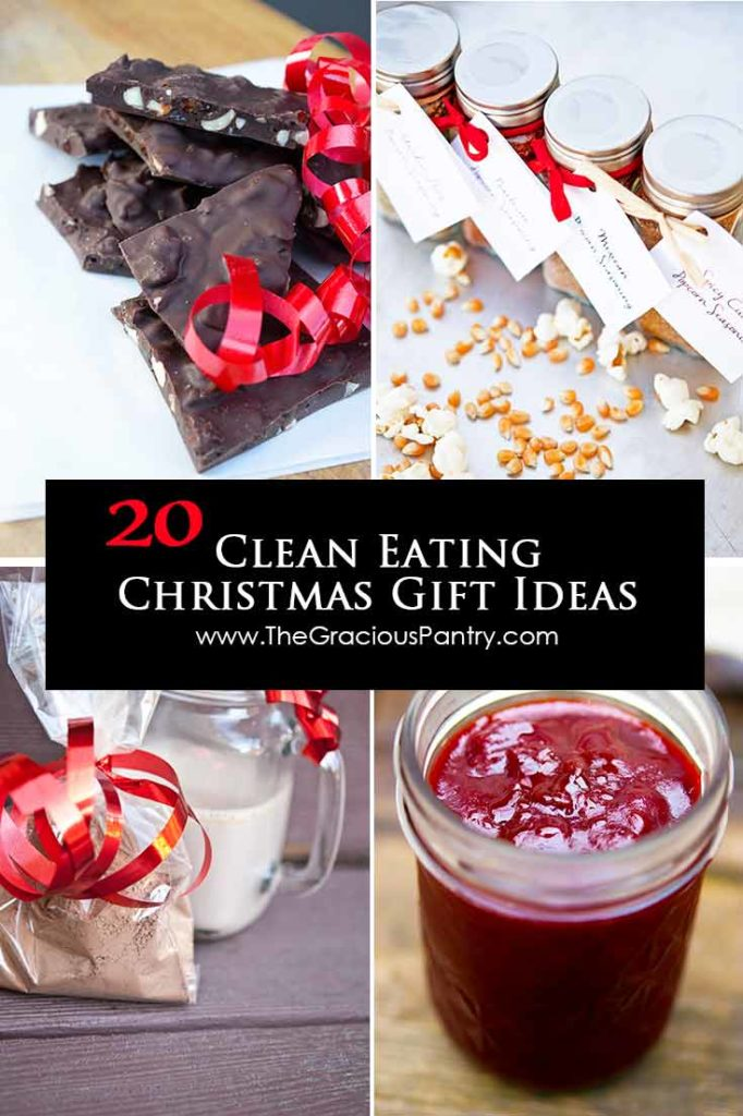 20 Clean Eating Christmas Gift Ideas The Gracious Pantry