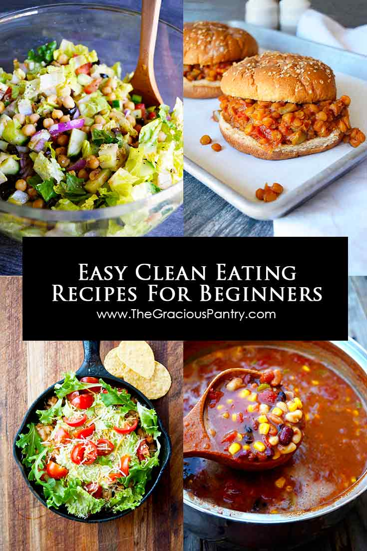 Easy Clean Eating Recipes For Beginners