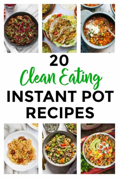A collage of 6 different healthy Instant Pot recipes from this recipe roundup.