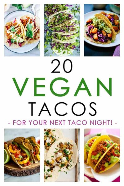 A collection of Vegan Taco Recipes